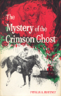 Mystery of the Crimson Ghost
